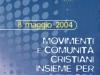 """Movimento dei Focolari Emilia Romagna/Marche - Convegno """"Insieme per l'Europa"""" - 2004"""